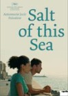 Salt of This Sea poster